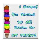 I scream, Ice Cream Tile Coaster