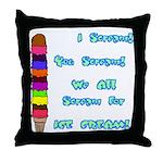 I scream, Ice Cream Throw Pillow