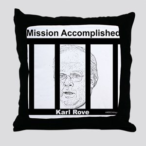 Mission Accomplished Karl Rove -  Throw Pillow