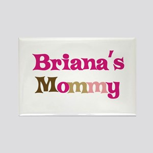 Briana's Mommy Rectangle Magnet
