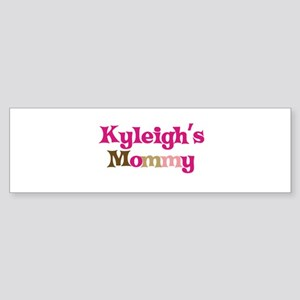 Kyleigh's Mommy Bumper Sticker