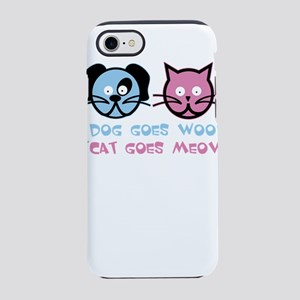 dog goes woof and cat goes m iPhone 8/7 Tough Case