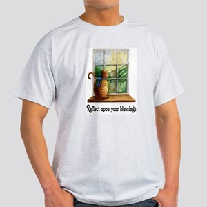 Reflect upon your blessings. Light T-Shirt