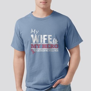 My Wife Hero Fight And Win Breast Cancer A T-Shirt