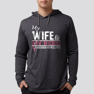 My Wife Hero Fight And Win Bre Long Sleeve T-Shirt