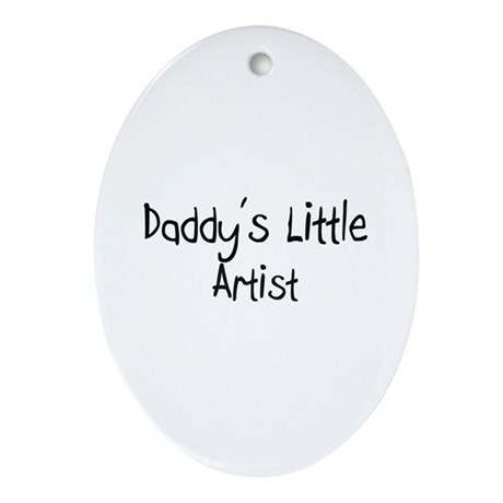 Daddy's Little Artist Oval Ornament