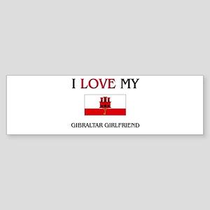 I Love My Gibraltar Girlfriend Bumper Sticker