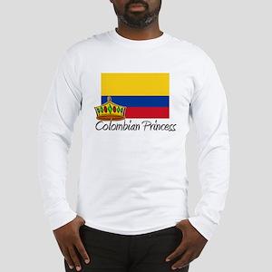 Colombian Princess Long Sleeve T-Shirt