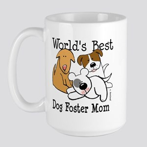 World's Best Dog Foster Mom Large Mug