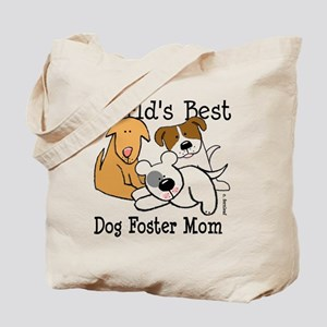 World's Best Dog Foster Mom Tote Bag