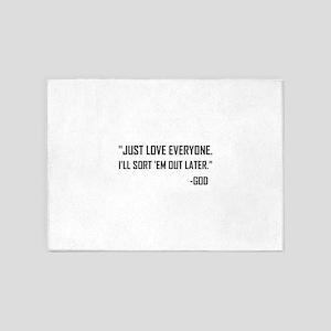Just Love Everyone God 5'x7'Area Rug