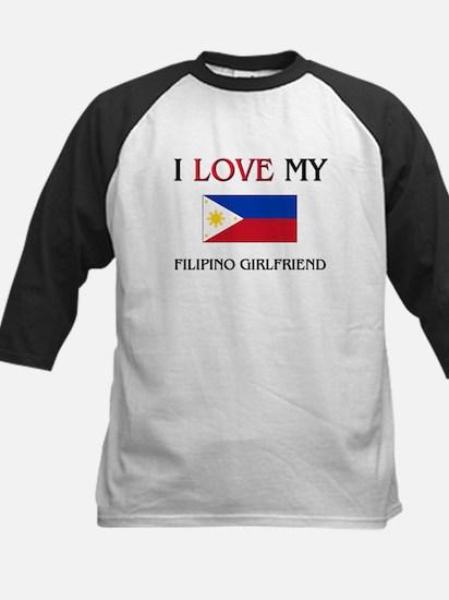 I Love My Filipino Girlfriend Kids Baseball Jersey