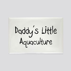 Daddy's Little Aquaculture Rectangle Magnet