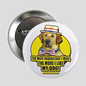 The More I Meet Republicans Button