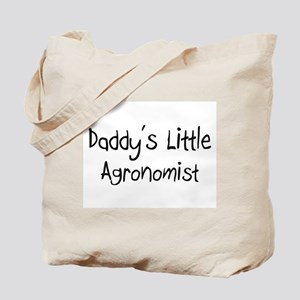 Daddy's Little Agronomist Tote Bag