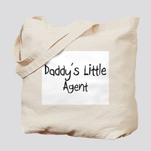 Daddy's Little Agent Tote Bag