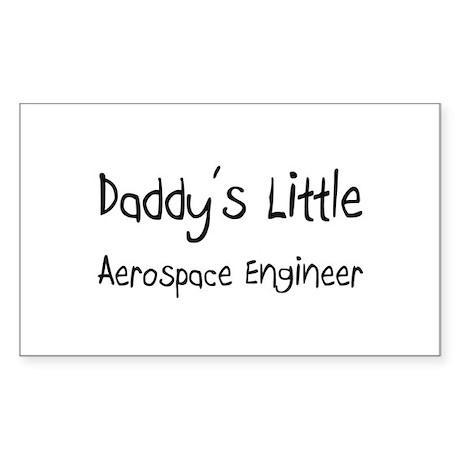 Daddy's Little Aerospace Engineer Sticker (Rectang