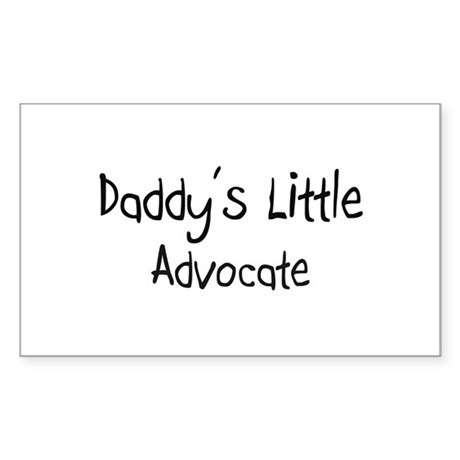Daddy's Little Advocate Rectangle Sticker