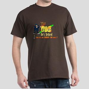 Top Cop Honey-Do list.' Dark T-Shirt