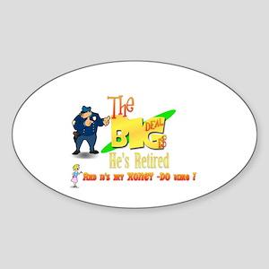 Top Cop Honey-Do list.' Oval Sticker