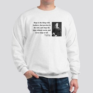 Emily Dickinson 1 Sweatshirt