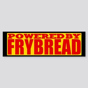 Powered By Frybread Bumper Sticker