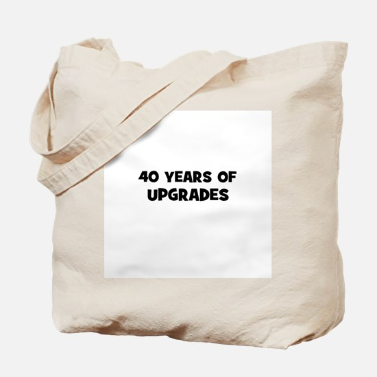 40 Years of Upgrades Tote Bag