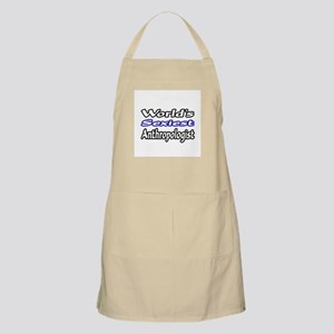 """World's Sexiest Anthropologist"" BBQ Apron"