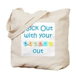Rock Out With Your Blocks Out Tote Bag