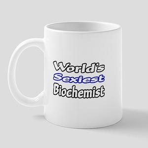 """World's Sexiest Biochemist"" Mug"