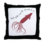 Giant Squids Scare The Crap O Throw Pillow