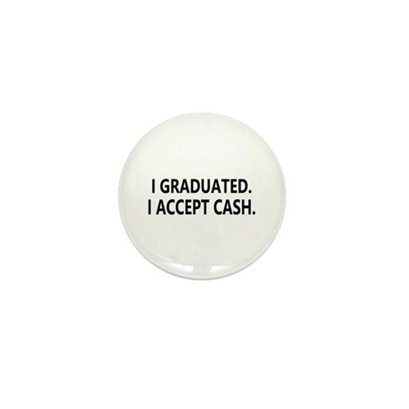 Graduation Cash Mini Button
