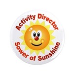 """Activity Director - Sower Of 3.5"""" Button"""