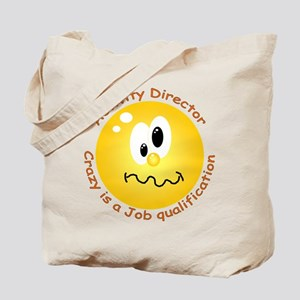 Crazy is a job qualification.png Tote Bag