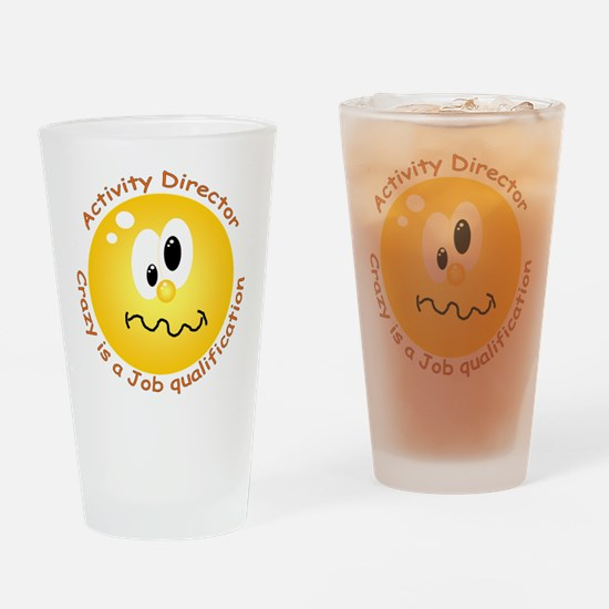 Crazy is a job qualification.png Drinking Glass