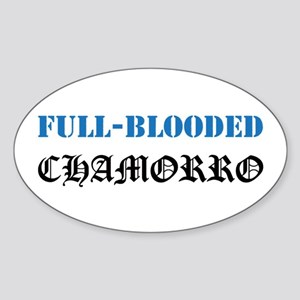 Full-Blooded Chamorro Oval Sticker