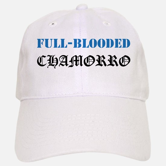 Full-Blooded Chamorro Baseball Baseball Cap