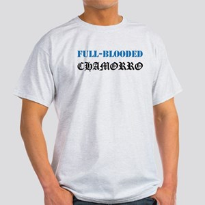 Full-Blooded Chamorro Light T-Shirt