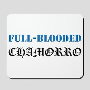 Full-Blooded Chamorro Mousepad