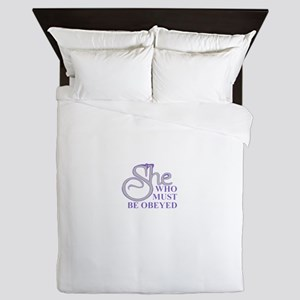 She Who Must Be Obeyed Queen Duvet