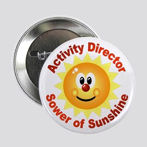 """Activity Director - Sower Of 2.25"""" Button"""