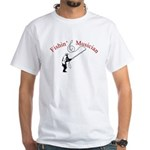 Fishin Musician White T-Shirt