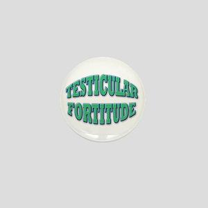 Testicular Fortitude Mini Button