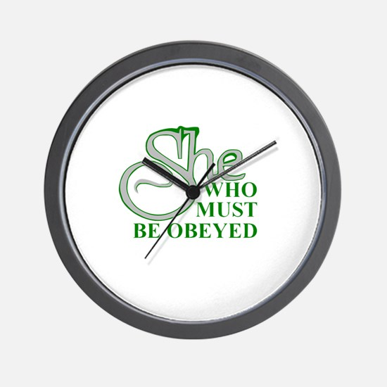 She Who Must Be Obeyed quote Wall Clock