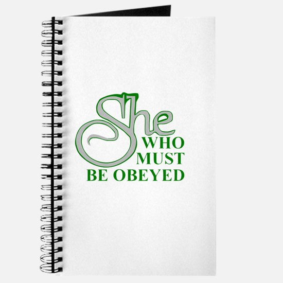She Who Must Be Obeyed quote Journal