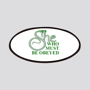 She Who Must Be Obeyed quote Patch