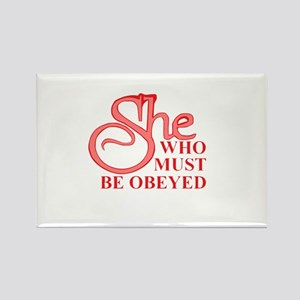 She Who Must Be Obeyed design Magnets