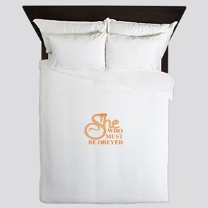 She Who Must Be Obeyed saying Queen Duvet