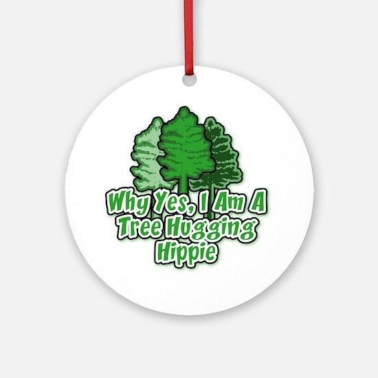 Tree Hugging Hippie Ornament (Round)