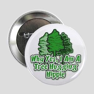 """Tree Hugging Hippie 2.25"""" Button"""